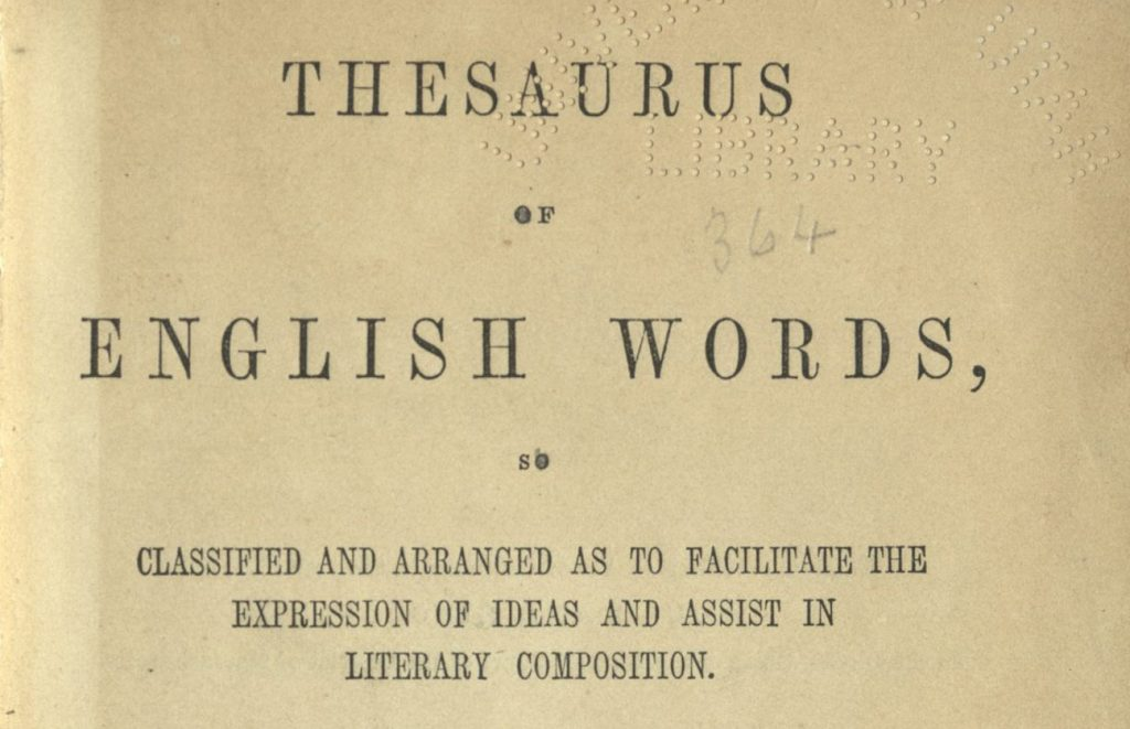 on jon s desk roget s thesaurus of english words without which we