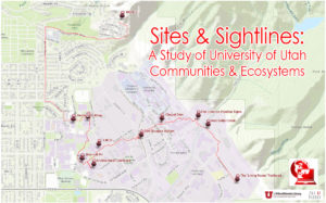 A geospatial representation of a sampling of site location around the University of Utah campus included in the Sites & Sightlines project.